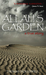 Allah's Garden A True Story of a Forgotten War in the Sahara Desert of Morocco by Thomas Hollowell