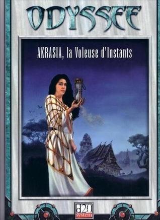 Akrasia, la Voleuse d'Instants