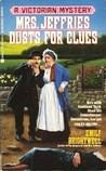 Mrs. Jeffries Dusts for Clues (Mrs. Jeffries, #2)