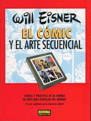 El Comic y el Arte Secuencial by Will Eisner