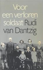 Voor een verloren soldaat by Rudi van Dantzig