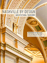 Nashville by Design : Architectural Treasures