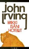 Kaikki isäni hotellit by John Irving