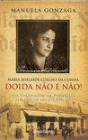 Doida Não e Não by Manuela Gonzaga