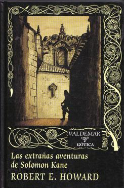 Las extrañas aventuras de Solomon Kane by Robert E. Howard