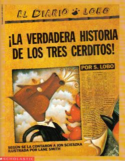 La Verdadera Historia De Los Tres Cerditos! by Jon Scieszka