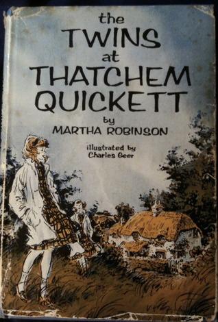 The Twins at Thatchem Quickett by Martha Robinson