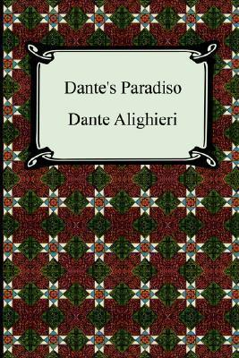 The Divine Comedy, Volume 3, Paradise [Paradiso]