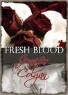 Fresh Blood by Jennifer Colgan