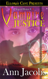 Vampire Justice (d'Argent Honor, #1)