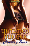 Untamed Hunger (Alpha Colony, #1)