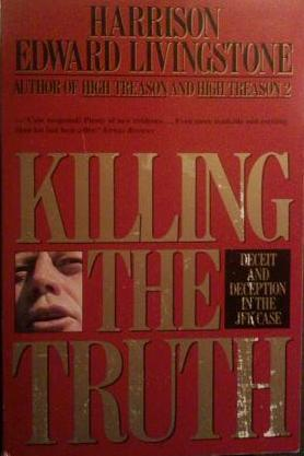 killing-the-truth-deceit-and-deception-in-the-jfk-case