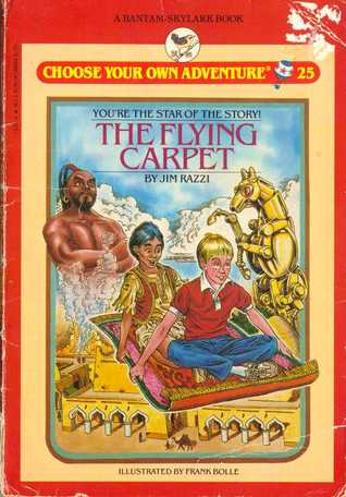 The Flying Carpet (Choose Your Own Adventure: Young Readers, #25)
