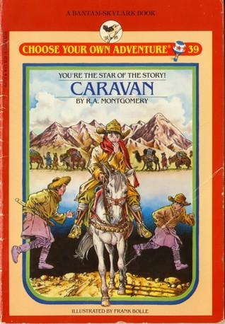 Caravan by R.A. Montgomery
