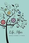 Life, After by Sarah Darer Littman