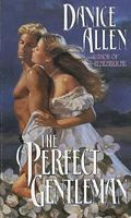 The Perfect Gentleman (Darlington and Montgomery Families, #2)