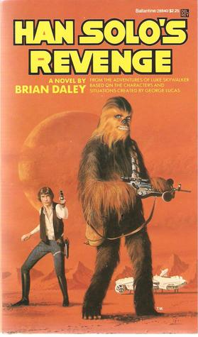 Han Solo's Revenge by Brian Daley
