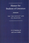 Horace for Students of Literature: The Ars Poetica and Its Tradition