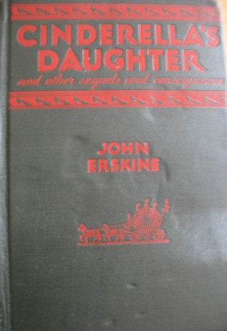 Cinderella's Daughter and Other Sequels and Consequences