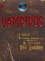 Resultado de imagem para Terrível Diário Perdido do Dr. Cornelius Van Helsing