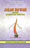 Jalan Da'wah Antara Qiyadah dan Jundiyyah