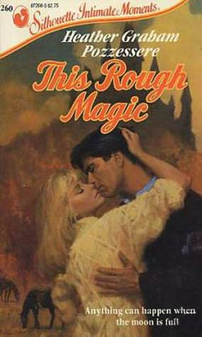 This Rough Magic (Silhouette Intimate Moments, 260)