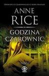 Godzina czarownic - tom 2 by Anne Rice
