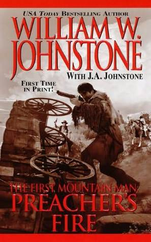 Preacher's Fire (The First Mountain Man, #16)