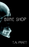 Bone Shop (Marla Mason, Prequel #1)