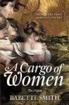 A Cargo of Women: The Novel