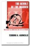 The Revolt of the Masses: The Story of Bonifacio and the Katipunan