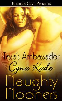Tessa's Ambassador by Cyna Kade