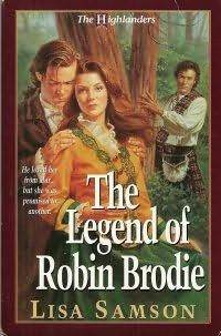 The Legend of Robin Brodie (The Highlanders, #2)