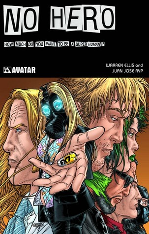 No Hero by Warren Ellis