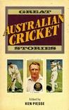 Great Australian Cricket Stories