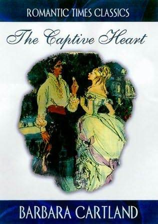 The Captive Heart by Barbara Cartland
