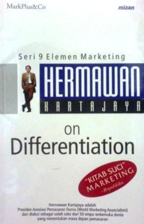 Hermawan Kartajaya on Differentiation by Hermawan Kartajaya