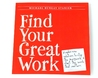 Find Your Great Work