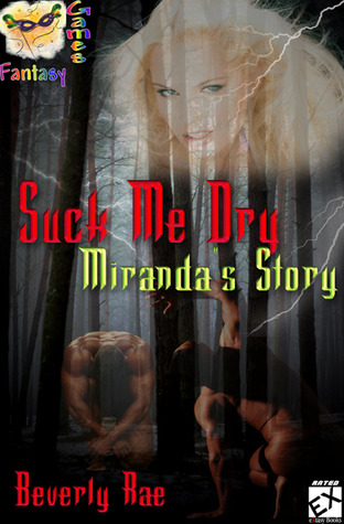 Suck Me Dry