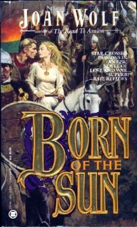 Born of the Sun (Dark Ages of Britain, #2)