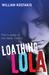 Loathing Lola