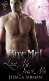 Lust Me, Trust Me (Into the Shadows #1)