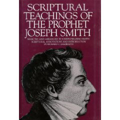 Scriptural Teachings of the Prophet Joseph Smith by Joseph Smith Jr.