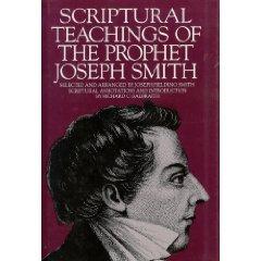 Scriptural Teachings of the Prophet Joseph Smith