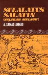 Sulalatus Salatin by Abdul Samad Ahmad