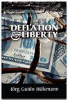 Deflation and Liberty