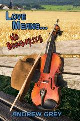 Love Means... No Boundaries (Farm, #2)