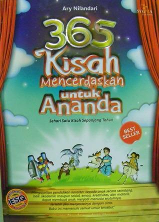 365 Kisah Mencerdaskan untuk Ananda by Ary Nilandari