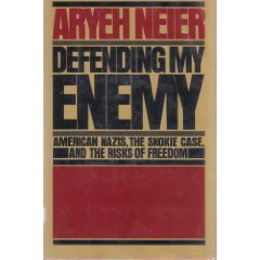 Defending My Enemy: American Nazis, the Skokie case, and the risks of freedom