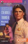 Cherokee Thunder (Conard County, #2)